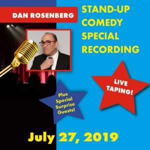 Dan Rosenberg Stand-Up Comedy Special – Live Taping!