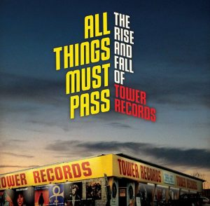 "smARTfilms Series: Music on Film ""All Things Must Pass: The Rise and Fall of Tower Records"""