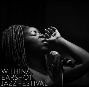 Within Earshot Jazz Festival: The Johnaye Kendrick Group