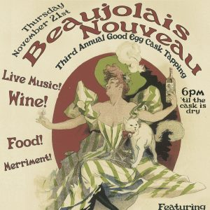 3rd Annual Beaujolais Nouveau Cask Tapping Live Music by Caracaxa from 6-8pm