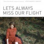 Let's Always Miss Our Flight :A Memoir in Poetry read by Beverley Lehman West