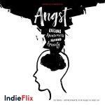 """""""Angst: Raising Awareness Around Anxiety"""