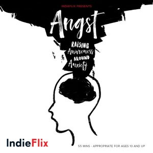 """Angst: Raising Awareness Around Anxiety"