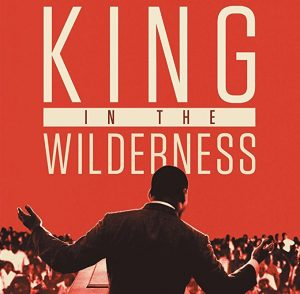 """King in the Wilderness"" – Screening & Discussion"