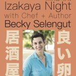 Izakaya Night with Chef + Author Becky Selengut