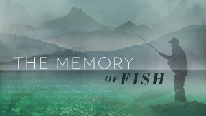 POSTPONED Movies That Matter: The Memory of Fish