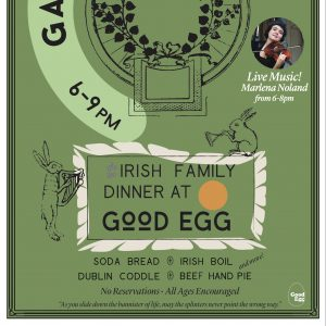 CANCELED: Gaelic Egg : Irish Family Dinner
