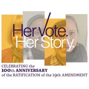 CLOSED: Her Vote. Her Story: EXHIBIT FROM MARCH 6T...