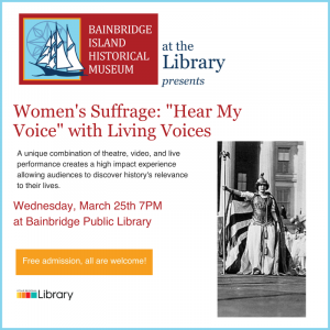 """CANCELED: BIHM: Women's Suffrage: """"Hear My Voice"""" With Living Voices"""