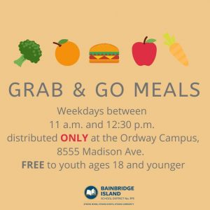 Grab & Go Meals offered Mondays - Thursdays from 11 a.m. to 12:30 p.m.