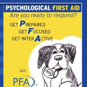 Psychological First Aid: Are You Ready to Respond?
