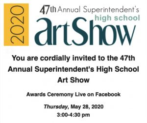 47th Annual Superintendent's High School Art Show