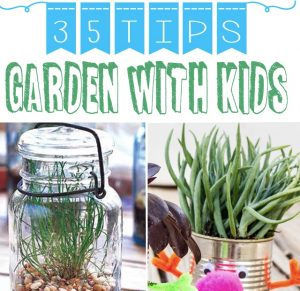 35 Helpful Tips On How to Garden with Kids
