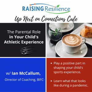Connections Cafe (by Raising Resilience)