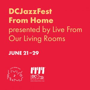 DCJAZZFEST From Home Series