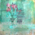 Mindsets and Methods for Oil Painting