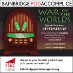 September 25: Bainbridge Pod Accomplice – The War of the Worlds
