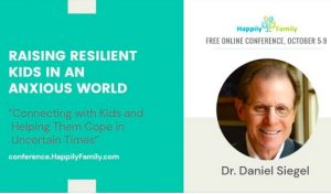Raising Resilient Kids in an Anxious World: Dr Daniel Siegel