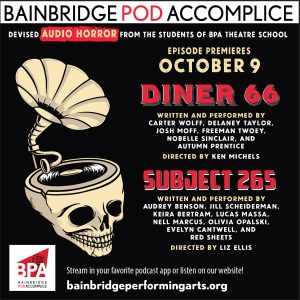 October 9: Bainbridge Pod Accomplice – Devised A...