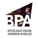 Bainbridge Pod Accomplice – Spotlight on Dr. Andrew Shields