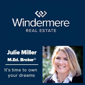 Ad for Julie Miller, Windermere Real Estate