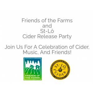Friends of the Farms  and  St-Lô  Cider Release Party